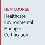 Center for Healthcare Environmental Management